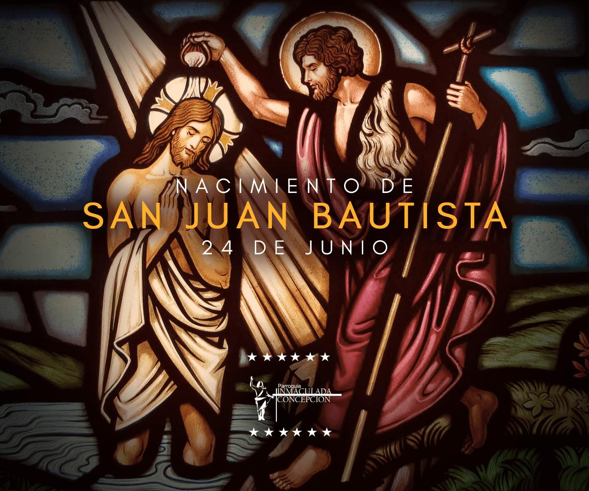 Festividad del Nacimiento de San Juan Bautista | Tu Parroquia Inmaculada